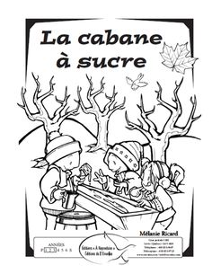 DESSIN Core French, French Class, French Lessons, Daycare Crafts, Crafts For Kids, Winter Activities, Activities For Kids, Quebec Winter Carnival, Sugar Bush