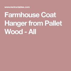 Farmhouse Coat Hanger from Pallet Wood - All