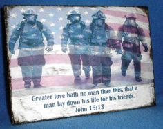 Firemen John 15:13-shabby chic-Recycled Wood-antique look, original Christian print-Wall Hanging-Wall Decor for home decor