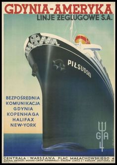 Let's sail overseas! Pre-war poster advertising the connection Gdynia – New York Bus Travel, Travel And Tourism, Polish Posters, Tourism Poster, Vintage Boats, Art Deco Posters, Vintage Graphic Design, Advertising Poster, Ads