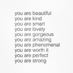 Welcome to Extramadness - Your source for relatable quotes. You Are Amazing, You Are Perfect, You Are Beautiful, You Are Smart, You Are Strong, Stay Strong, Be Kind To Yourself, Be Yourself Quotes, Love Quotes For Him