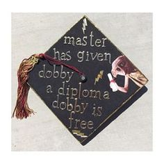 "This cap that's just clever AF. | Community Post: 12 ""Harry Potter"" Graduation Caps Every Potterhead Will Love"
