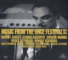 """Time on Time in Miraracles, by George Cacioppo/ In Music From the Once Festival"""" 1961-1966"""