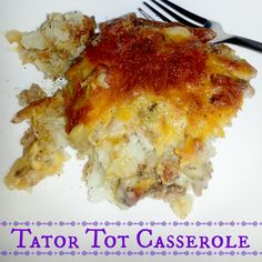Tatar Tot Casserole:  I added cream cheese and only 1 can of soup, plus other veggies!  And I used ground turkey breast and sweet potato tots!