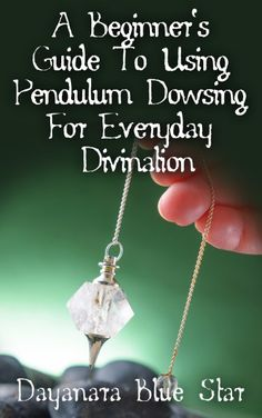 A Beginner's Guide to Using Pendulum Magic for Everyday Divination