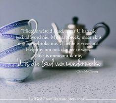 """Niks is onmoontlik nie, U is die God van wonderwerke"""" Favorite Bible Verses, Afrikaans, Dear God, Prayers, Place Card Holders, Wisdom, Faith, Motivation, Words"""