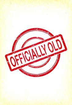 'Officially Old' - Birthday card template you can print or send online as eCard for free.