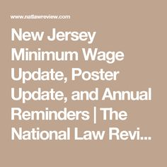 New Jersey Minimum Wage Update, Poster Update, and Annual Reminders | The National Law Review