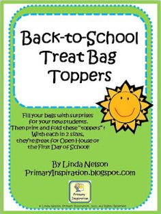 FREE bag topper for back-to-school treats... Open House?  First Day of School?