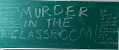 English Teacher On The Loose: Quick! There's been a Murder in the Classroom!