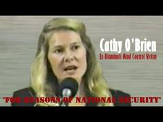 Cathy O'Brien: Ex-Illuminati Mind Control Victim.  She is fortunate to be alive today.
