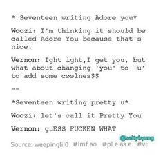 vernon and his lyric / title ideas Woozi, Jeonghan, Wonwoo, Vernon Hansol, Seventeen Memes, Haha, Seungkwan, Btob, Kpop Groups