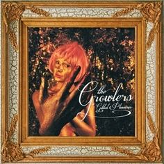 The Growlers - Gilded Pleasures (2013 EP) Look the post to our site... http://www.musicislifep.com/2013/10/the-growlers-gilded-pleasures-2013-ep.html