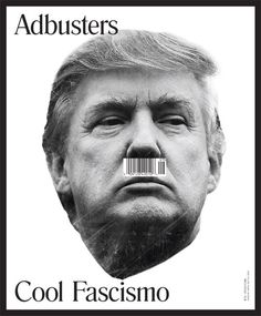 What Exactly Is Donald Trump Selling? New Adbusters Cover Has a Theory - Print…