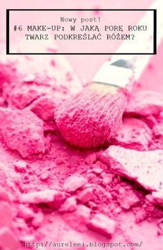 W jaką porę roku twarz podkreślać różem? My blushes and how to used this product
