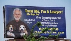 """""""Trust me. I'm a lawyer."""" was not a good idea to make the audience remember, as all the customers who need a lawyer to ask when they are in a car accident, they will not pay attention if you said loud that you're a lawyer. #TRCM454 #Lawyer https://www.printplace.com/blog/bad-print-ad-examples/"""