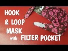 Easy Hook  Loop Face Mask with Filter Pocket - YouTube #FaceMaskForBlackheads Sewing Hacks, Sewing Tutorials, Sewing Projects, Sewing Tips, Sewing Ideas, Sewing Patterns, Easy Face Masks, Diy Face Mask, Face Mask For Blackheads