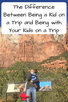 The Difference Between Being a Kid on a Trip and Being with Your Kids on a Trip. How do things change once you go from being with your parents to being the parent?
