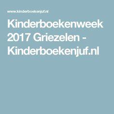 Kinderboekenweek 2017 Griezelen - Kinderboekenjuf.nl Teaching Reading, Monsters, School, Dyslexia, The Beast