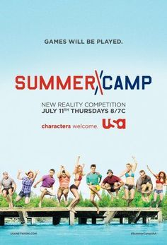 Summer Camp is a Tv show (Series) that i wacthed over the summer. It is a compitition between males and females and who ever won the compititions won 150,000 dollars. Each!!! I enjoyed watching the tv show a lot.