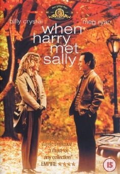 'When Harry Met Sally' (1989) Men and women can be just friends. Rob Reiner's romantic comedy ponders this idea through the eleven year relationship between Harry and Sally who meet in college, then pursue their own lives until they reconnect ten years later. Meg Ryan & Billy Crystal.