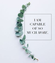 You are capable of so much more. Download your free printable now and let this…