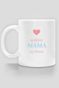 Najlepsza Mama na świecie