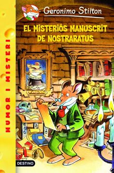 """El misterióss manuscrit de Nostraratus"" de Geronimo Stilton"