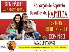 Lar Francisco de Assis Convida para o Seminário Educação do Espírito - Desafios da Família - Macaé - RJ - http://www.agendaespiritabrasil.com.br/2015/11/03/lar-francisco-de-assis-convida-para-o-seminario-educacao-do-espirito-desafios-da-familia-macae-rj/