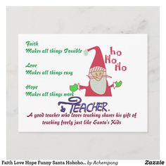 Faith Love Hope Funny Santa Hohoho! Teacher Text Holiday Postcard