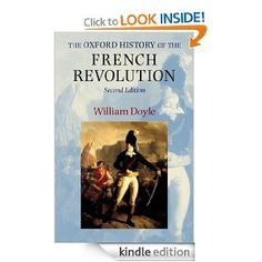 Amazon.com: The Oxford History of the French Revolution eBook: William Doyle: Kindle Store