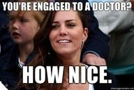 How Nice...you get to marry a doctor while I have Prince Charming