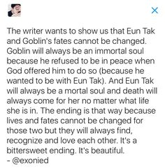 I think on Eun Tak's 4th / Final life, the Deity will allow the Goblin to join her in the afterlife. (Just like what Grim Reaper and Sunny did)
