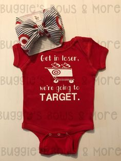 We're Going to Target Onesie/T-Shirt — Buggie's Bows & More - baby - Lila Baby, My Baby Girl, Baby Love, Baby Baby, Hipster Baby Girls, Onesie Diy, Baby Girl Shirts, Funny Baby Girl Onesies, La Mode