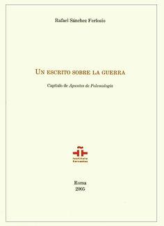 Rafael Sánchez Ferlosio: Un escrito sobre la guerra