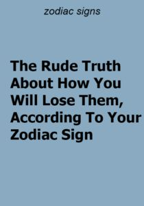 The Rude Truth About How You Will Lose Them, According To Your Zodiac Sign - ZodiacTypes Cancer Facts, Sagittarius Facts, Zodiac Capricorn, Enfp Personality, Nature Music, Zodiac Compatibility, Daily Horoscope, Sign Quotes