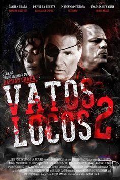Watch Vatos Locos 2 (2016) Full Movie Online Free