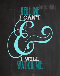 Tell Me I can't and I Will on a Faux by FoxyCoutureDesigns on Etsy
