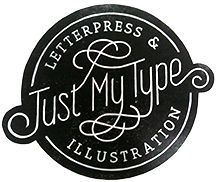 Just My Type Letterpress and Illustration, Lynn Gregory Jones. Identity Design, Logo Design, Graphic Design, Wedding Paper, Wedding Table, Stationery Shop, Book Gifts, Business Branding, Just Me
