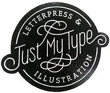 Just My Type Letterpress and Illustration, Lynn Gregory Jones. Identity Design, Logo Design, Graphic Design, Wedding Paper, Wedding Table, Business Branding, Book Gifts, Just Me, Letterpress