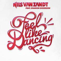 Nils Van Zandt feat Sharon Doorson - Feel Like Dancing (Radio Edit)