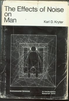 Book Cover : The Effects of Noise on Man - Karl D. Book Cover Art, Book Cover Design, Book Art, Vintage Book Covers, Vintage Books, Books To Read, My Books, Face Books, Buch Design