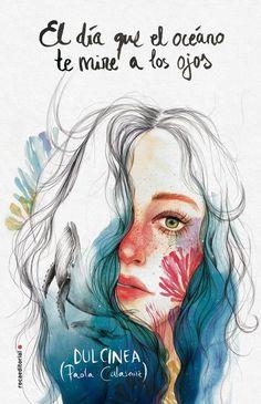 El día que el océano te mire a los ojos - Dulciena (Paola Calasanz). Narrativa (280)