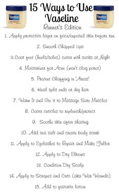 15 Ways to Use Vaseline, good stuff even for those who are not runners