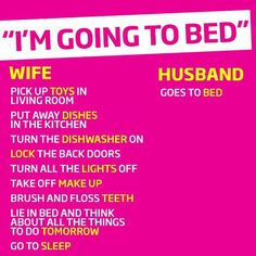 This is true in my house.