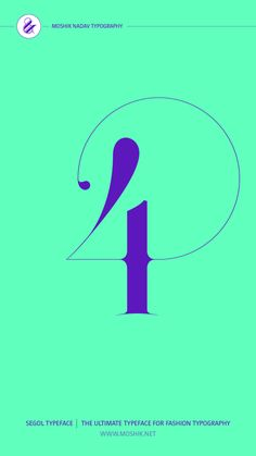 Enjoy super sexy number with the new Segol Typeface - The Ultimate Font for Fashion Typography By Moshik Nadav. #typography #fonts #graphic #fonts #four #logo #logodesign #logoinspiration #fashion Fashion Typography, Typography Fonts, Logo Inspiration, Design Projects, Logo Design, Letters, Number, Sexy, Letter