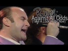 Phil Collins - Against All Odds (Take A Look At Me Now) (Official Music Video) - YouTube (One of the best songs - ever!)