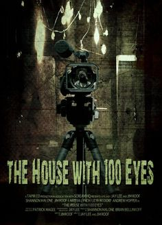 House with 100 Eyes 2011