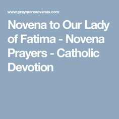 Novena to Our Lady of Fatima - Novena Prayers - Catholic Devotion