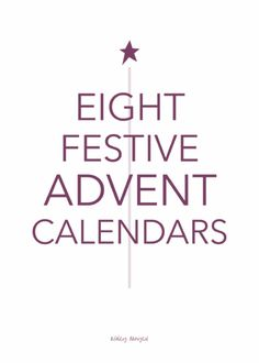 Eight festive Advent calendars - paper calendars, DIY projects, home decor items, and more! | @ashleydanyew